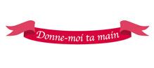 Donne-Moi Ta Main